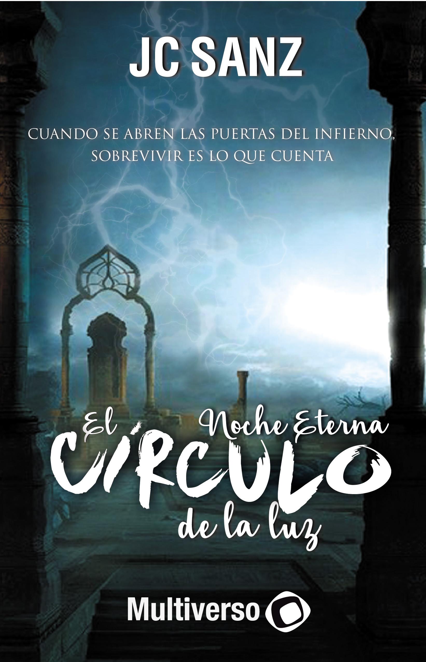 El Círculo de la Luz II: Noche Eterna