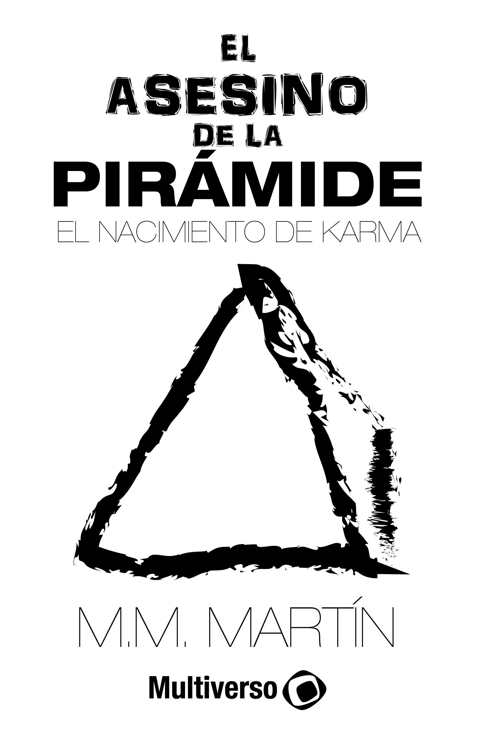 El asesino de la pirámide: El nacimiento de Karma