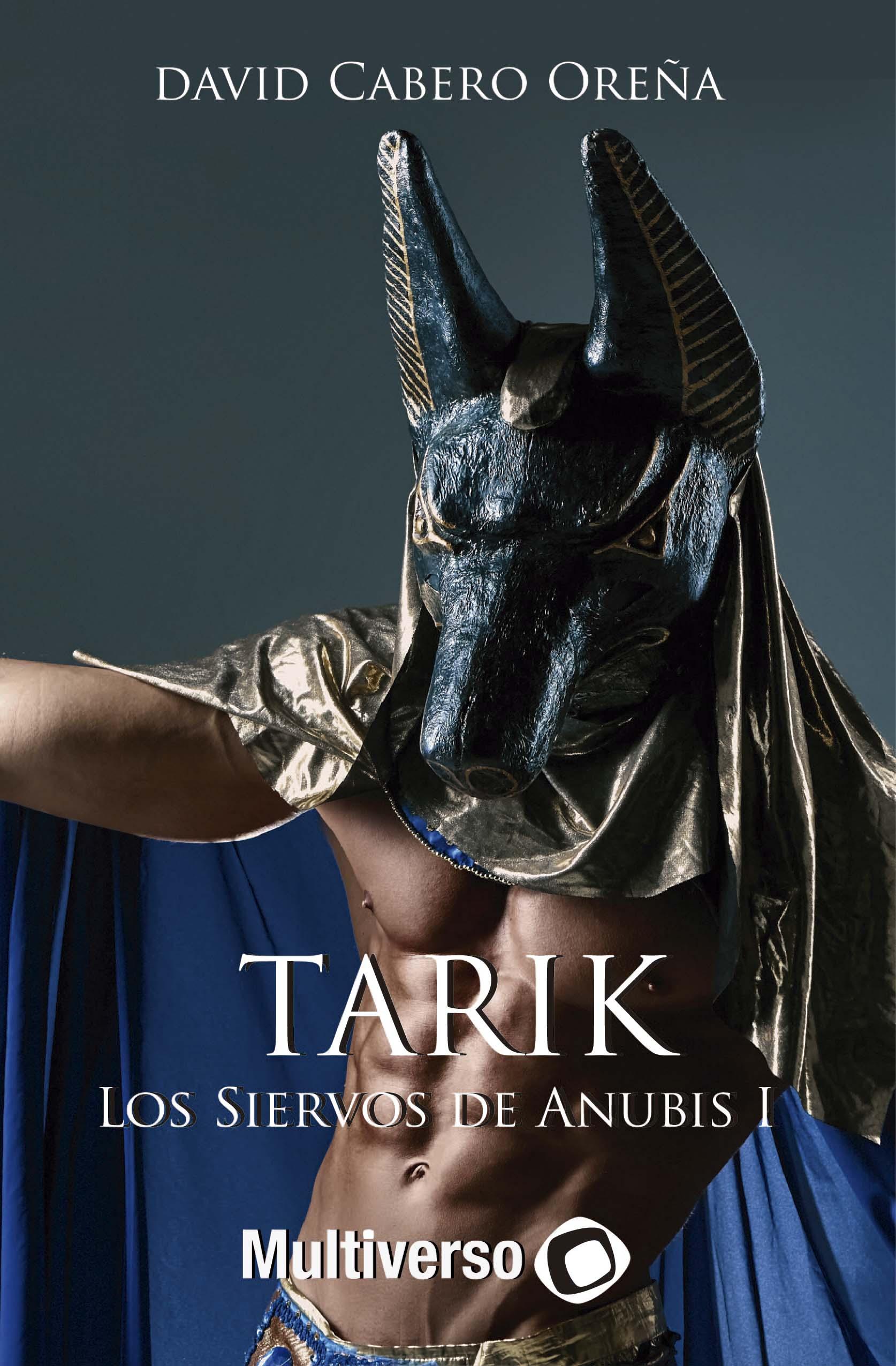 Tarik. Los Siervos de Anubis