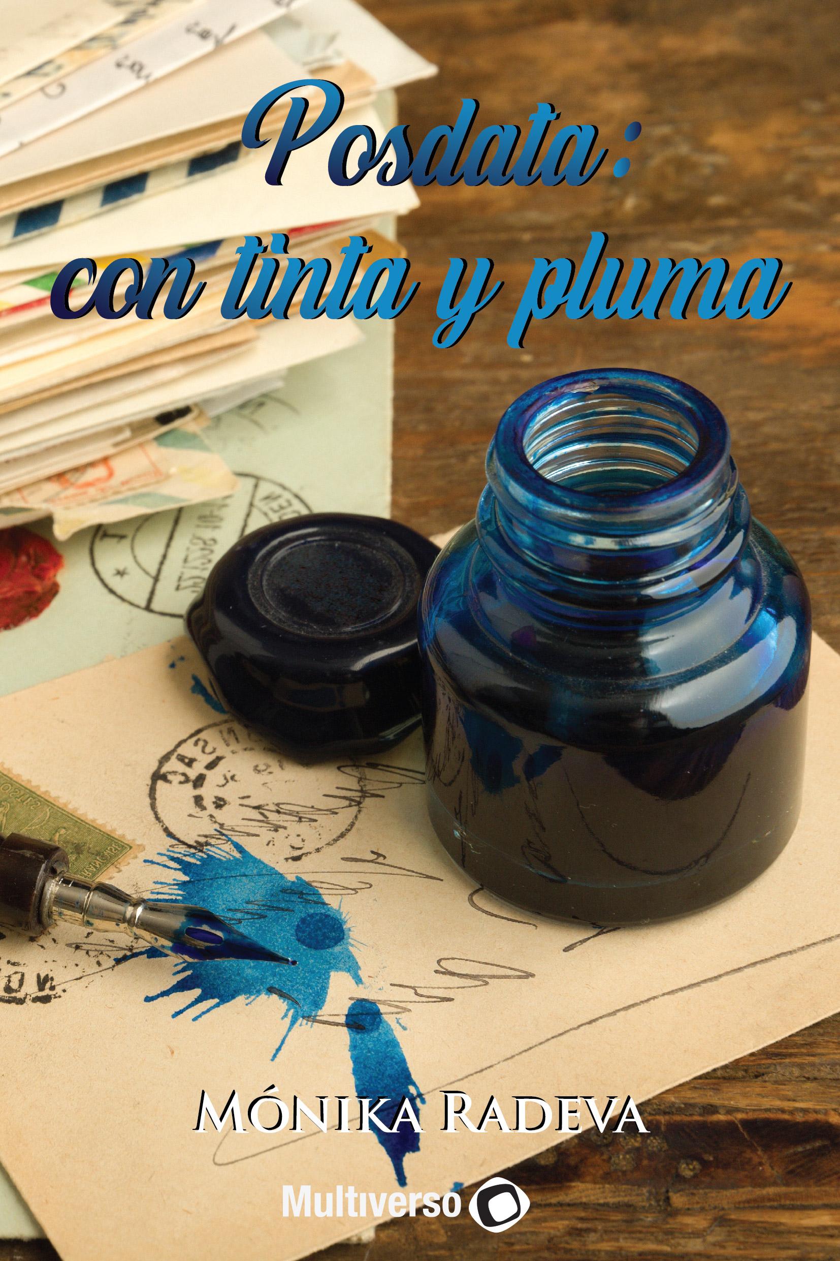 Posdata: con tinta y pluma