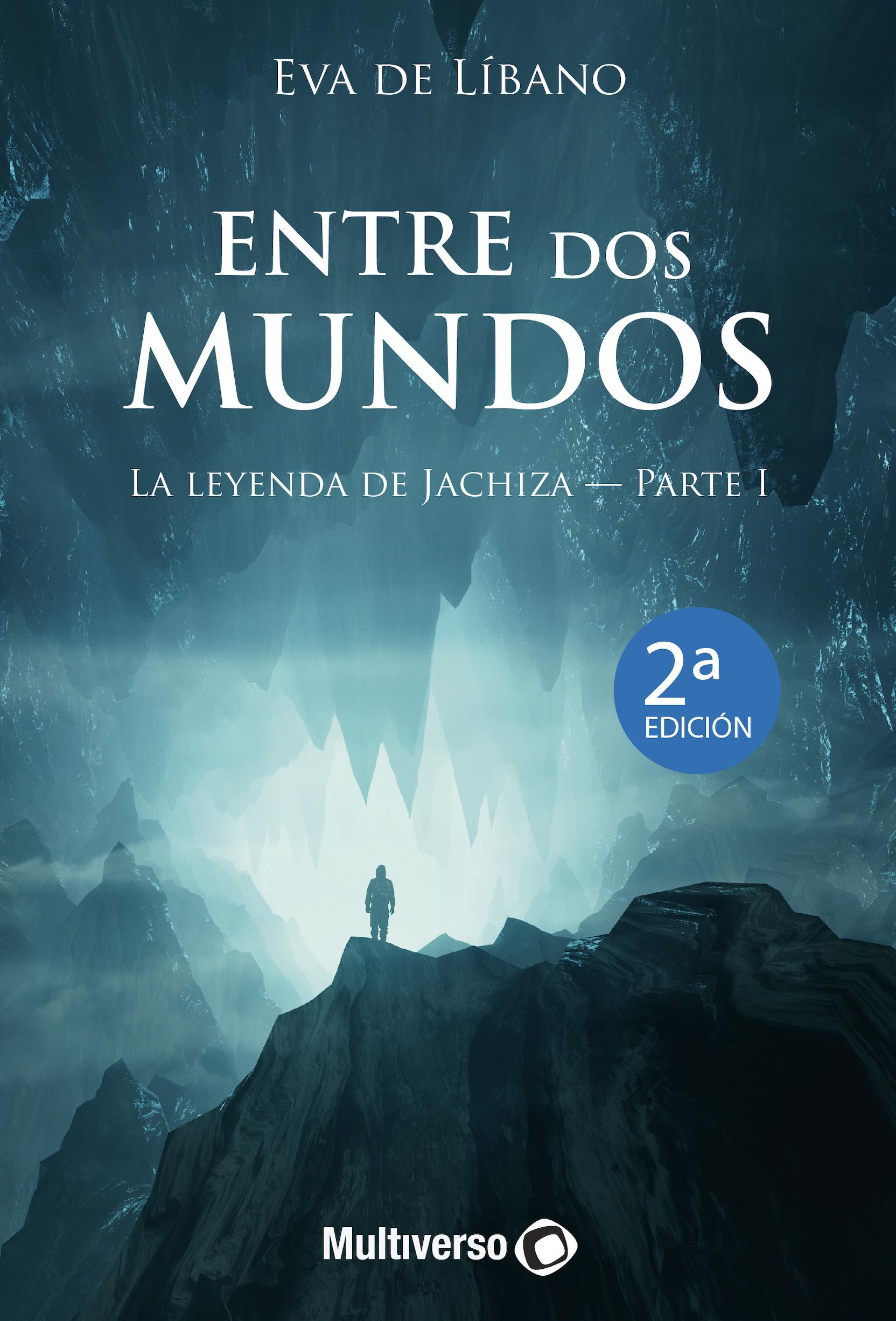 Entre dos Mundos La Leyenda de Jachiza – PARTE I