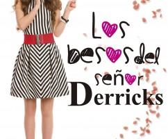 Los besos del Señor Derricks