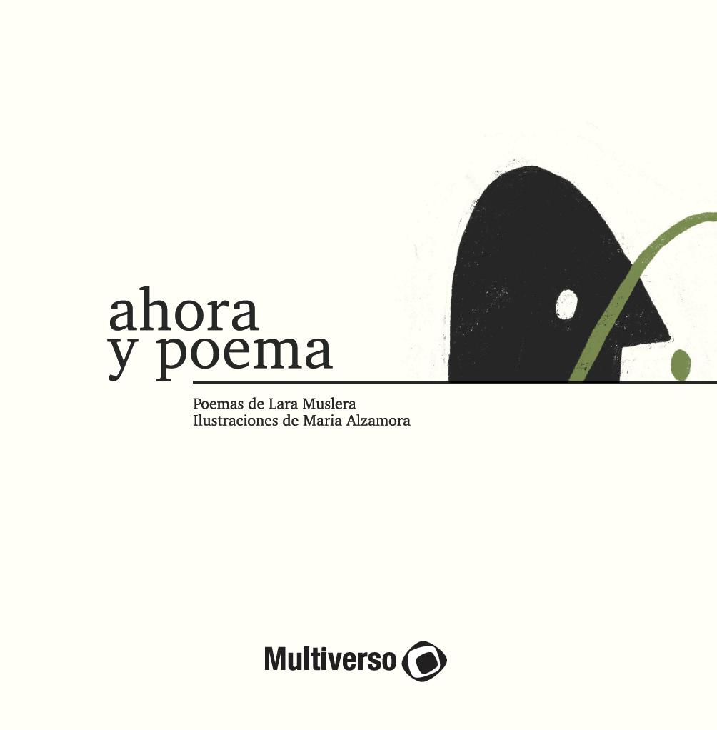 Ahora y Poema