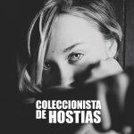 Coleccionista de Hostias