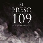 El Preso 109